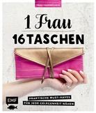 Frau Fadenschei, Claudia Günther - 1 Frau - 16 Taschen