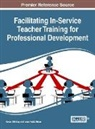 Kenan Dikilita, Dikilita&, Kenan Dikilitas, Ismail Hakki Erten - Facilitating In-Service Teacher Training for Professional Development