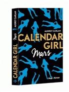 Audrey Carlan, Carlan Audrey - Calendar Girl: Mars