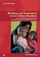 Ursula Henzinger, Thoma Harms - Bindung und Autonomie in der frühen Kindheit