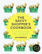Amy Sheppard - The Savvy Shopper's Cookbook