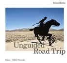 Roland Iselin, Nadine Olonetzky, Roland Iselin, Roland Iselin, Nadine Olonetzky - Roland Iselin - Unguided Road Trip