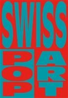 Yasmin Afschar, Karolina Elmer, Bern Fülscher, Aarau Aargauer Kunsthaus, Madeleine Schuppli - Swiss Pop Art