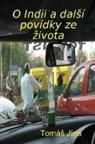 Toma Jina, Tomas Jina, TomáS Jína - O Indii a jiné povídky ze zivota
