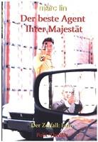 Marc Lin - Der beste Agent Ihrer Majestät