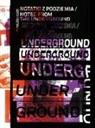 Davi Crowley, David Crowley, Muzyczuk, Daniel Muzyczuk - Notes from the Underground (Notatki Z Podziemia) Art and Alternative Music in Eastern Europe 1968 - 1994