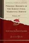 United States Department Of Agriculture - Periodic Reports of the Agricultural Marketing Service