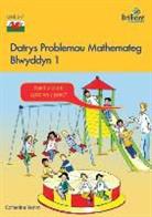 Catherine Yemm - Datrys Problemau Mathemateg - Blwyddyn 1