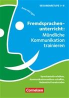 Regin Bertram, Carmen u a Binek, Ann Hürtgen, Anne Hürtgen - Fremdsprachenunterricht: Mündliche Kommunikation trainieren - Sprechanteile erhöhen, Kommunikationsanlässe schaffen, Redemittel bereitstellen