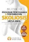 Kevin Lau - Program Pencegahan Dan Penyembuhan Skoliosis Untuk Anda (Edisi Ke Empat): Program Dan Buku Fundamental Untuk Tulang Punggung Yang Lebih Kuat Dan Lurus