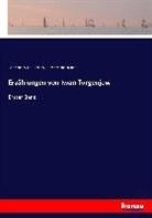 Friedrich Bodenstedt, Ivan Sergeevic Turgenev, Ivan Sergeevich Turgenev, Iwan S. Turgenjew - Erzählungen von Iwan Turgenjew