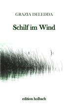Grazia Deledda, Stefan Zweig - Schilf im Wind