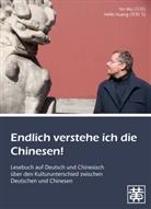 Hefei Huang, Yin Wu - Endlich verstehe ich die Chinesen!, m. MP3-Audio-CD