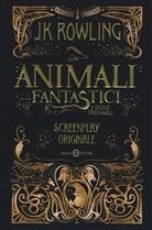 J. K. Rowling, K. Rowling - Animali fantastici e dove trovarli