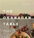 Rod Butters - Okanagan Table: The Art of Everyday Home Cooking
