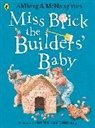 Allan Ahlberg, Allan Ahlberg Ahlberg, Mcnaughton Colin, Mcnaughton Colin - Miss Brick the Builders' Baby