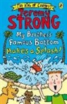 Jeremy Strong - My Brother's Famous Bottom Makes a Splash!