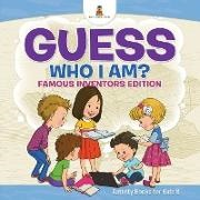 Baby, Baby Professor - Guess Who I Am?   Famous Inventors Edition Activity Books For Kids 8