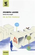 Jhumpa Lahiri - In altre parole