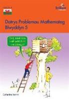 Catherine Yemm - Datrys Problemau Mathemateg - Blwyddyn 5