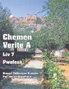 Patricia Picavea - Chemen Verite A - Liv 7 - Pwofesé