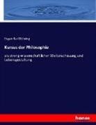 Eugen Karl Dühring - Kursus der Philosophie