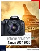 Christian Haasz - Fotografie mit der Canon EOS 1300D