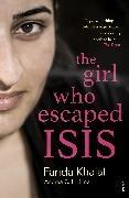 Andrea C. Hoffmann, Farida Khalaf - The Girl Who Escaped ISIS - Farida's Story