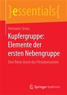 Hermann Sicius - Kupfergruppe: Elemente der ersten Nebengruppe