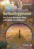 Ray Del Sole, Ray del Sole - Selbsthypnose