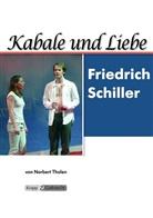 Friedrich Schiller, Friedrich von Schiller, Norbert Tholen, Krap & Gutknecht Verlag GmbH - Kabale und Liebe - Friedrich Schiller