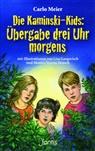 Carlo Meier, Lisa Gangwisch, Monica Verena Keusch - Die Kaminski-Kids - Übergabe drei Uhr morgens