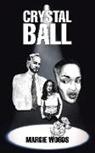 Margie Woods - CRYSTAL BALL