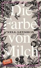 Leyshon, Nell Leyshon - Die Farbe von Milch