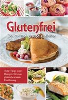 Linda Freutel, garant Verlag GmbH, garan Verlag GmbH - Glutenfrei Kochen und gesund genießen