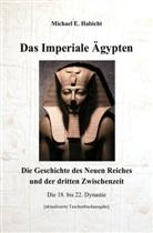Michael E Habicht, Michael E. Habicht - Das Imperiale Ägypten [2. Ed]
