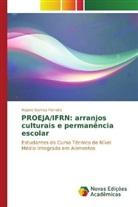 Rejane Gomes Ferreira - PROEJA/IFRN: arranjos culturais e permanência escolar