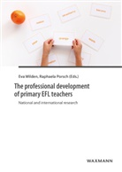 Porsch, Raphaela Porsch, Ev Wilden, Eva Wilden - The professional development of primary EFL teachers