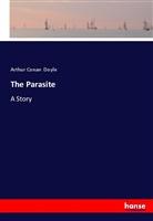 Arthur Conan Doyle - The Parasite