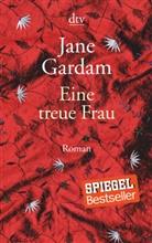 Jane Gardam - Eine treue Frau