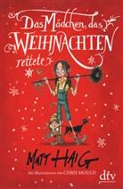 Matt Haig, Chris Mould - Das Mädchen, das Weihnachten rettete