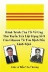 Tran Van Thuong - Hành Trình C¿a Tôi V¿ Ung Thu Tuy¿n Ti¿n Li¿t H¿ng S¿ 8 C¿a Gleason T¿ Tìm B¿nh Ð¿n Lành B¿nh (My Journey with Prostate Cancer of Gleason Score 8)