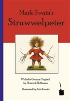 Heinrich Hoffmann, Mar Twain, Mark Twain, Fritz Kredel - Mark Twain's Struwwelpeter, deutsch-englische Ausgabe