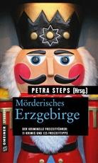 Manfred u a Köhler, Rolan Spranger, Petr Steps, Petra Steps, Petr Steps, Petra Steps - Mörderisches Erzgebirge