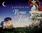 Alex Goodwin, Tess Newall, William Shakespeare - A Guinea Pig Romeo & Juliet