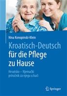 Nina Konopinski-Klein - Kroatisch - Deutsch für die Pflege zu Hause
