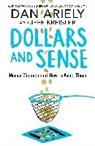 Dan Ariely, Jeff Kreisler - Dollars and Sense