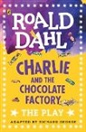Roald Dahl, Richard George - Charlie and the Chocolate Factory