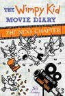 Jeff Kinney - The Wimpy Kid Movie Diary: The Next Chapter