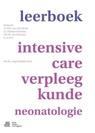 G. T. W. J. van den Brink, S. G. M. van Driessen, I. J. Hankes Drielsma, I.J. Hankes Drielsma, E. te Pas, G. T. W. J. Van Den Brink... - Leerboek Intensive-Care-Verpleegkunde Neonatologie